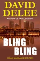 Bling, Bling ebook by David DeLee