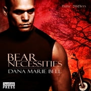 Bear Necessities - Halle Shifters, Book 1 audiobook by Dana Marie Bell