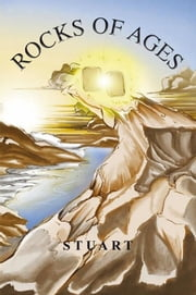 ROCKS OF AGES ebook by Stuart