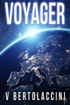 Voyager S1 ebook by V Bertolaccini