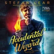 Accidental Wizard (The Accidental Wizard Book 0) audiobook by Stefan Lear