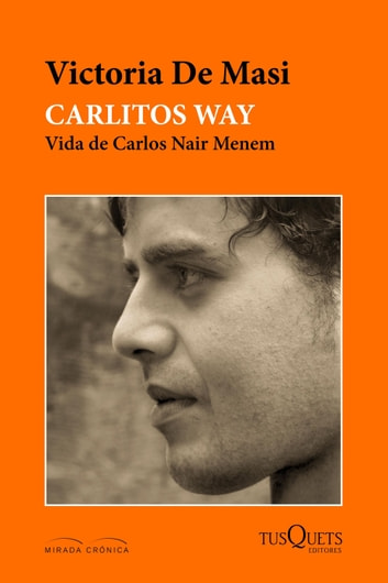 Carlitos Way ebook by Victoria De Masi