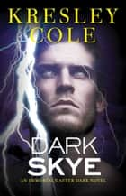 Dark Skye ebooks by Kresley Cole