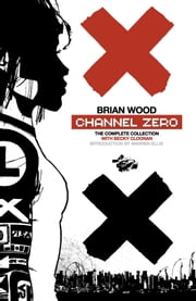 Channel Zero ebook by Brian Wood