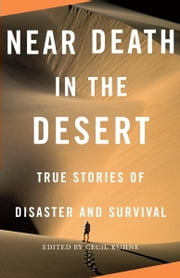 Near Death in the Desert ebook by Cecil Kuhne