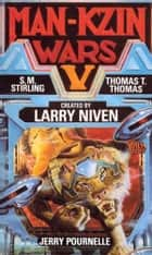 The Man-Kzin Wars V ebook by Larry Niven, S.M. Stirling, Jerry Pournelle,...