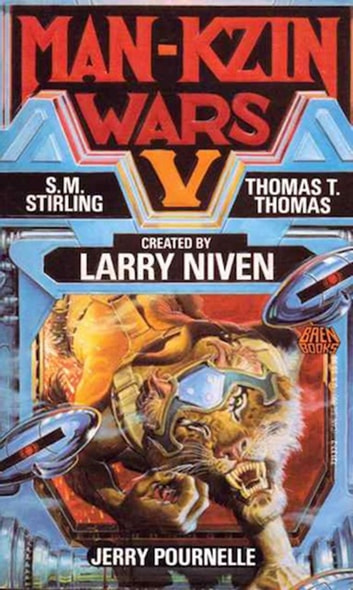 The Man-Kzin Wars V eBook by Larry Niven,S.M. Stirling,Jerry Pournelle,Thomas T. Thurston