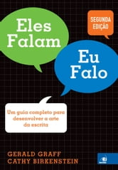 Eles falam eu falo ebook by Gerald Graff,Cathy Birkenstein