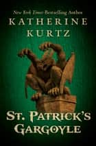 St. Patrick's Gargoyle ebook by