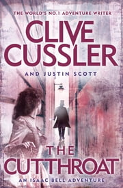 The Cutthroat - Isaac Bell, Book 10 ebook de Clive Cussler, Justin Scott