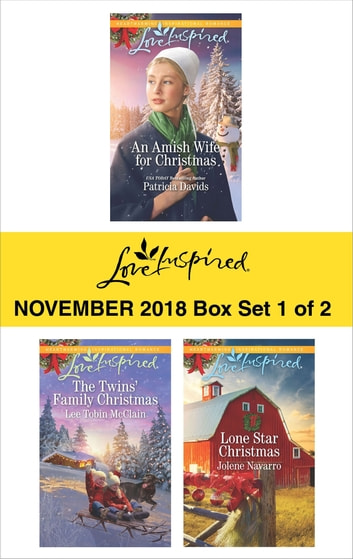 Harlequin Love Inspired November 2018 - Box Set 1 of 2 - An Amish Wife for Christmas\The Twins' Family Christmas\Lone Star Christmas ebook by Patricia Davids,Lee Tobin McClain,Jolene Navarro