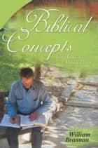 Biblical Concepts for Todays Concerns ebook by William Brannan
