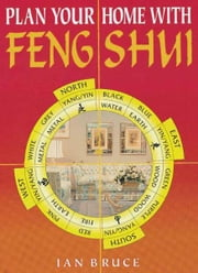 Plan Your Home with Feng Shui ebook by Ian Bruce