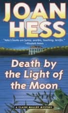 Death by the Light of the Moon ebook by Joan Hess