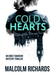 Cold Hearts ebook by Malcolm Richards