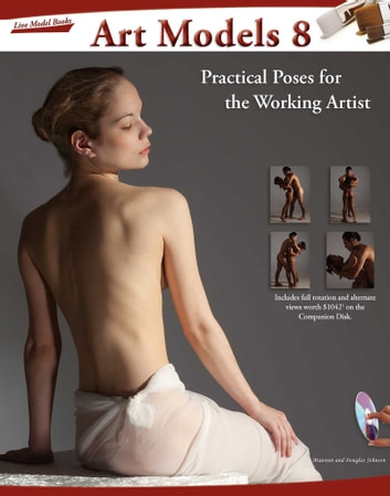 Art Models 8 - Practical Poses for the Working Artist ebook by Maureen Johnson,Douglas Johnson