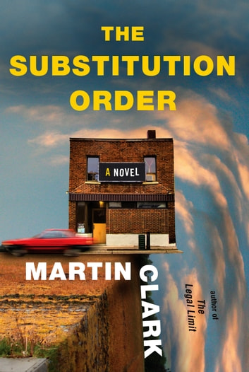 The Substitution Order - A novel ebook by Martin Clark