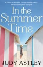 In the Summertime ebook by Judy Astley