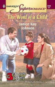 The Word of a Child ebook by Janice Kay Johnson