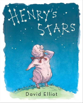 Henry's Stars eBook by David Elliot