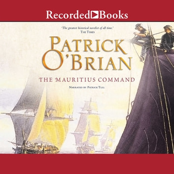 The Mauritius Command audiobook by Patrick O'Brian