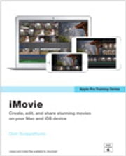 Apple Pro Training Series - iMovie ebook by Dion Scoppettuolo