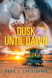 Dusk until Dawn ebook by Andie J. Christopher