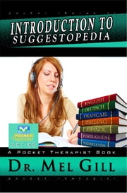 Introduction to Suggestopedia - Pocket Therapists Guide ebook by Dr. Mel Gill,Dr. Georgi Losanov