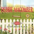 1022 Evergreen Place audiobook by Debbie Macomber