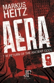 Aera Book 9 - The Return of the Ancient God eBook by Markus Heitz, Charlie Homewood