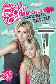 Singing in Seattle #3 ebook by Tracey West,Katherine Noll