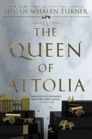 The Queen of Attolia ebook by Megan Whalen Turner