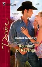Reunion of Revenge ebook by Kathie DeNosky
