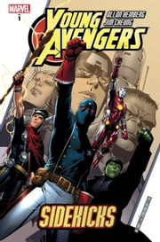 Young Avengers Vol. 1 - Sidekicks ebook by Allan Heinberg,Jim Cheung,John Dell