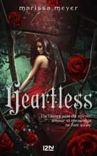 Heartless ebook by Marissa MEYER, Guillaume FOURNIER
