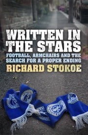 Written in the Stars ebook by Richard Stokoe