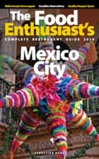 Mexico City: 2016 ebook by Sebastian Bond