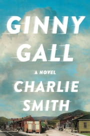 Ginny Gall ebook by Charlie Smith