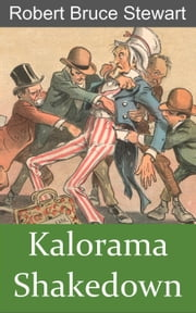 Kalorama Shakedown - Harry Reese Mysteries, #3 ebook by Robert Bruce Stewart