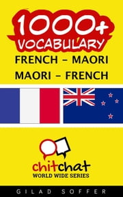 1000+ Vocabulary French - Maori ebook by Gilad Soffer