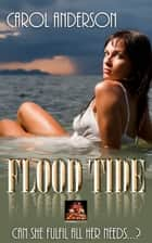 Flood Tide ebook by Carol Anderson