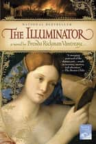 The Illuminator ebook by Brenda Rickman Vantrease