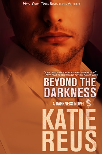 Beyond the Darkness ebook by Katie Reus
