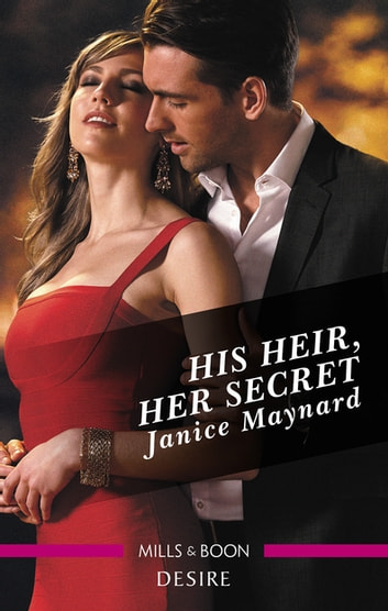 His Heir, Her Secret 電子書 by Janice Maynard