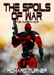 The Spoils of War ebook by Richard Turner
