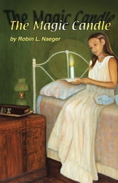 The Magic Candle ebook by Robin L. Naeger