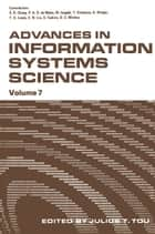 Advances in Information Systems Science - Volume 7 ebook by Julius T. Tou
