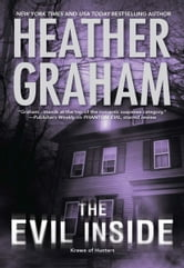 The Evil Inside - Book 4 in Krewe of Hunters series ebook by Heather Graham