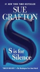 S is for Silence ebook by Sue Grafton