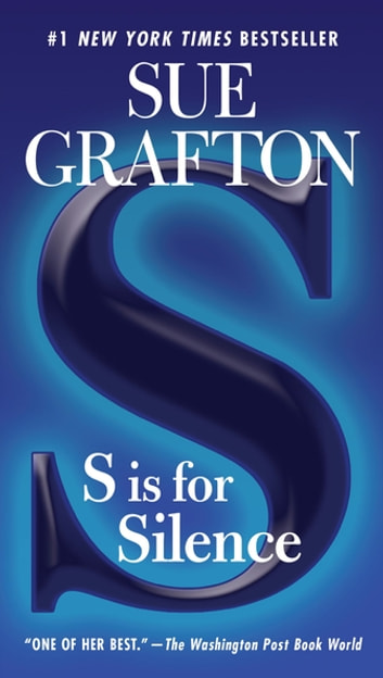 S is for Silence - A Kinsey Millhone Novel ebook by Sue Grafton